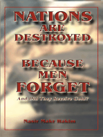 Nations Are Destroyed Because Men Forget