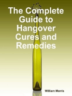 The Complete Guide to Hangover Cures and Remedies