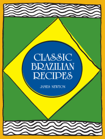 Brazilian Cookbook: Classic Brazilian Recipes