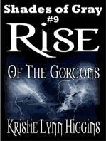 #9 Shades of Gray- Rise Of The Gorgons