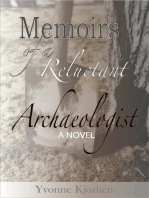 Memoirs of a Reluctant Archaeologist