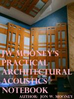 JW Mooney's Practical Architectural Acoustics Notebook