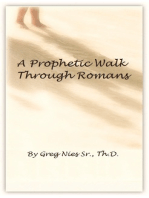 A Prophetic Walk Through Romans