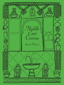 Middle East Cookbook: Middle East Cuisine