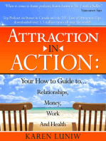 Attraction in Action