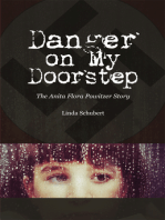 Danger on My Doorstep: The Anita Flora Powitzer Story