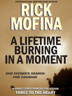 A Lifetime Burning In A Moment