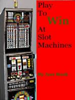 Play To Win At Slot Machines