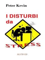 I Disturbi da Stress