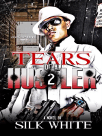 Tears of a Hustler PT 2
