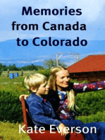 Memories from Canada to Colorado