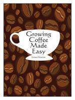 Growing Coffee Made Easy