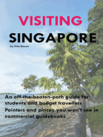 Visiting Singapore: A Travel Guide for Students & Budget Travellers