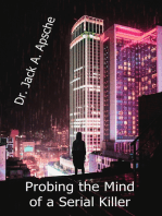 Probing the Mind of a Serial Killer
