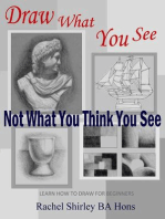 Draw What You See Not What You Think You See