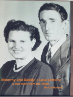 Mommy and Daddy's Love Letters; A true story from the 1950s