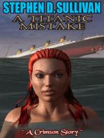 A Titanic Mistake