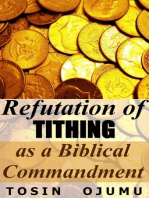 Refutation of Tithing as a Biblical Commandment