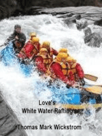Love's White Water Rafting