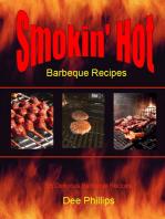 Smokin' Hot Barbeque Recipes