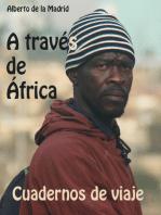Cuadernos de viaje. A través de África
