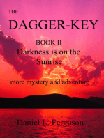The Dagger-Key book II Darkness is on the Sunrise