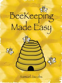 Beekeeping Made Easy