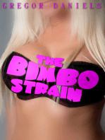 The Bimbo Strain