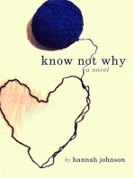 Know Not Why
