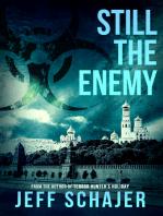 Still The Enemy