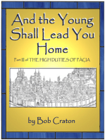 And the Young Shall Lead You Home