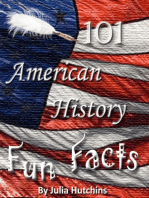 101 American History Fun Facts