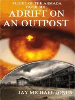 6 Adrift on an Outpost