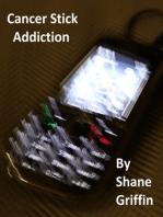 Cancer Stick Addiction