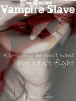 Vampire Slave Series