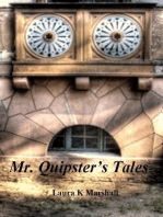 Mr.Quipsters Tales