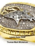 Love's Super Bowl