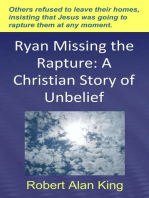 Ryan Missing the Rapture
