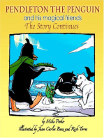 Pendleton The Penguin and His Magical Friends