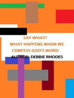 Say What? What Happens When We Confess God's Word
