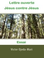 Lettre ouverte à Jésus contre Jésus