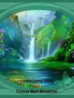 Love's Living Water