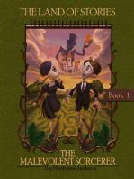 The Malevolent Sorcerer (The Land of Stories, Book 1)