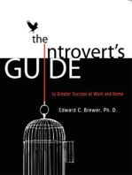 The Introvert's Guide to Greater Success at Work and Home