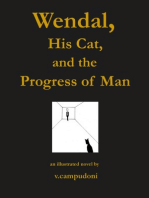 Wendal, His Cat, and the Progress of Man