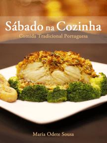 Sábado na Cozinha: Comida Tradicional Portuguesa