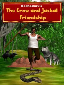 The Crow and Jackal Friendship