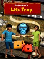 Life Trap