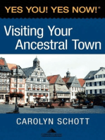 Yes You! Yes Now! Visiting Your Ancestral Town