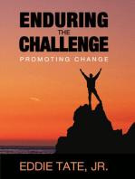 Enduring the Challenge